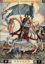 Bayard, l'illustre chevalier sans peur et sans reproche