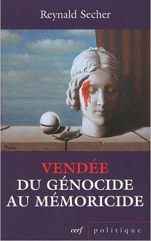 Pour commander Vendée, du génocide au mémoricide cliquez sur la couverture
