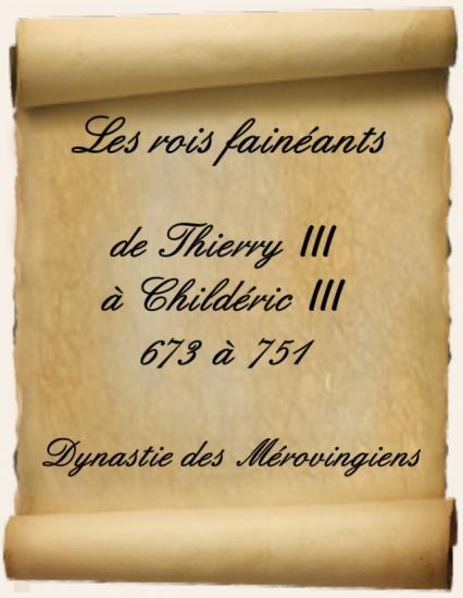 Les rois fainéants - De Thierry III à Childéric III